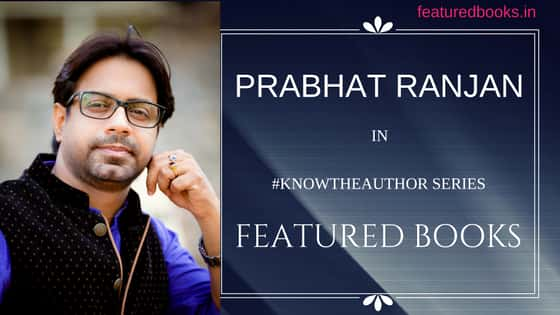 Author Prabhat Ranjan Featured Books