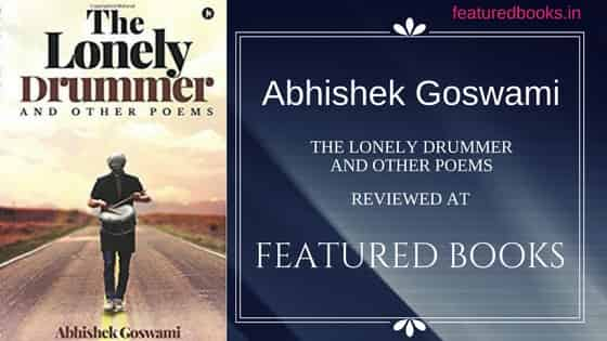 The Lonely Drummer and other poems Abhishek review