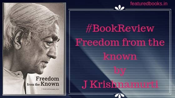 Freedom from the known book review