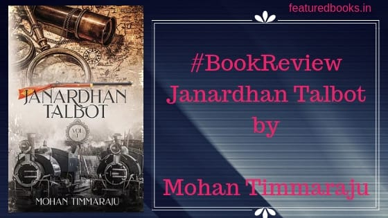 Janardhan Talbot by Mohan Timmaraju review